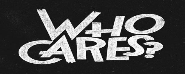 2017-06 No1 who-cares-1-620x250